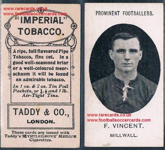 1908 Taddy 2nd series F Vincent Millwall footnote tobacco card